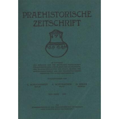 Prähistorische Zeitschrift, XVII. Band 1926, 1. Heft