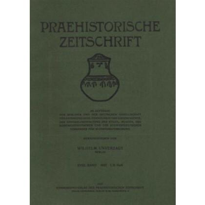 Prähistorische Zeitschrift, XVIII. Band 1927, 1/2. Heft