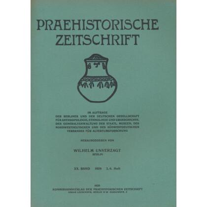 Prähistorische Zeitschrift, XX. Band 1929, 3/4. Heft
