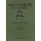 Prähistorische Zeitschrift, XXI. Band 1930, 1/2. Heft