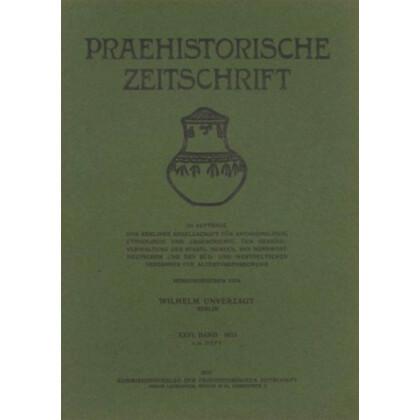 Prähistorische Zeitschrift, XXVI. Band 1935, 3/4. Heft