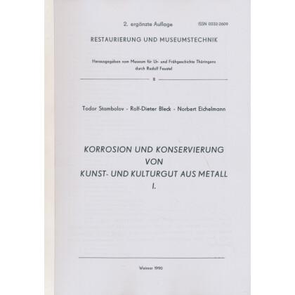 Korrosion und Konservierung von Kunst- und Kulturgut aus Metall - Restaurierung und Museumstechnik 8