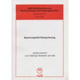 Spannungsfeld Restaurierung - Jubiläumsschrift zum...
