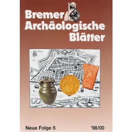 Bremer Archäologische Blätter - Neue Folge, Band 5