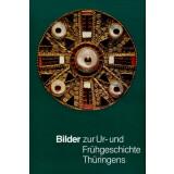 Bilder zur Ur- und Frühgeschichte Thüringens