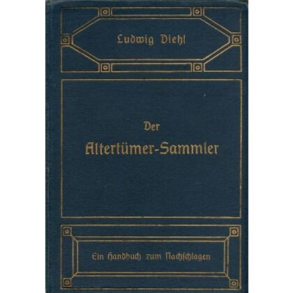 Der Altertümer- Sammler - Ein Handbuch zum Nachschlagen