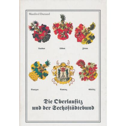 Die Oberlausitz und der Sechsstädtebund