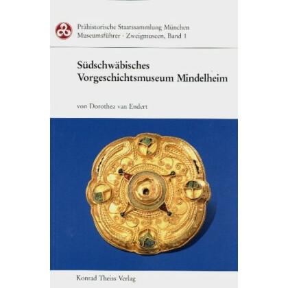 Südschwäbische Vorgeschichtliches Museum Mindelheim