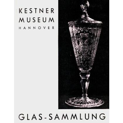 Glas  Sammlung - Kestner Museum Hannover