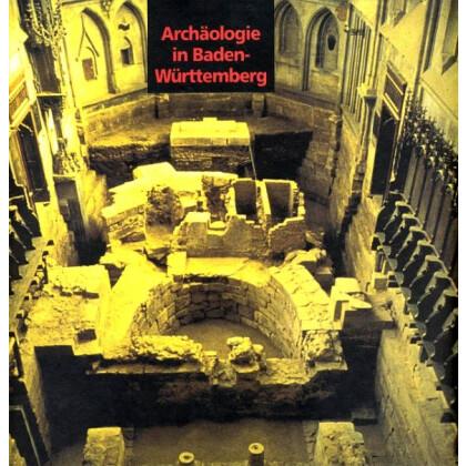 Archäologie in Baden-Württemberg