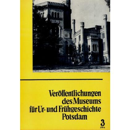 Veröffentlichungen des Museums für Ur- und Frühgeschichte Potsdam - Sammelband 3