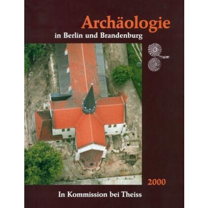 Archäologie in Berlin und Brandenburg, Jahrbuch 2000