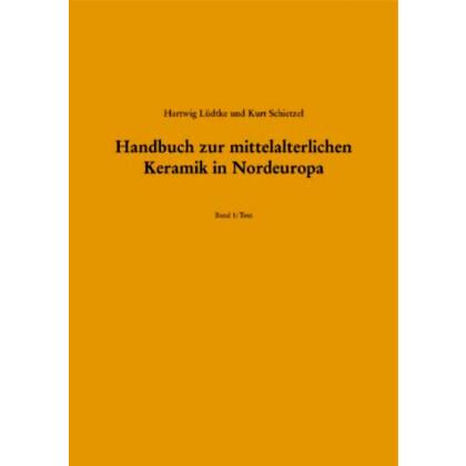 Handbuch der mittelalterlichen Keramik in Nordeuropa