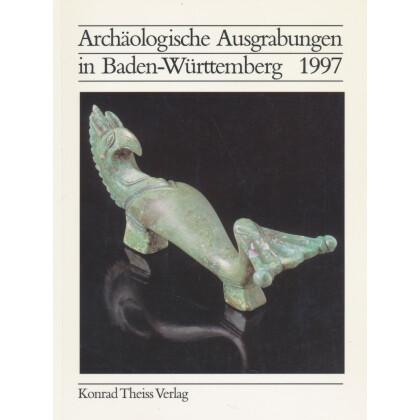 Archäologische Ausgrabungen in Baden-Württemberg Jahrbuch 1997