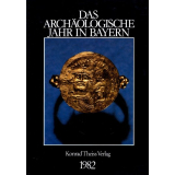 Das archäologische Jahr in Bayern, Jahrbuch 1982