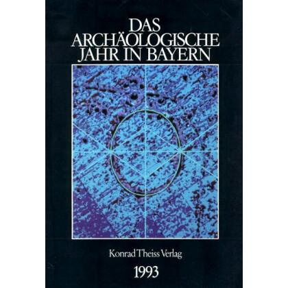 Das archäologische Jahr in Bayern, Jahrbuch 1993