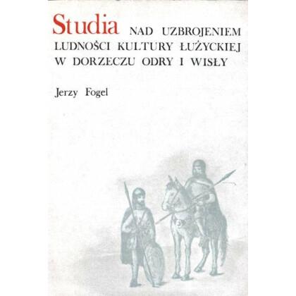 Studien zur Bewaffnung der Bevölkerung der Lausitzer Kultur