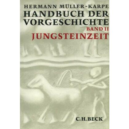 Handbuch der Vorgeschichte, Band 2 -  Jungsteinzeit