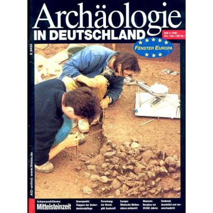 Archäologie in Deutschland. Heft 1999/4