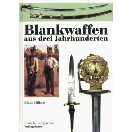 Blankwaffen aus drei Jahrhunderten
