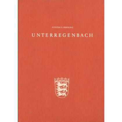 Unterregenbach - Kirchen - Herrensitz - Siedlungsbereich. 3 Bände