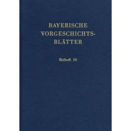 Bayerische Vorgeschichtsblätter, Beiheft 10 - Fundchronik für das Jahr 1994