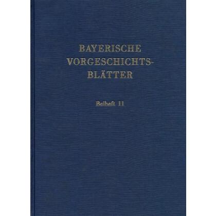 Bayerische Vorgeschichtsblätter, Beiheft 11 - Fundchronik für das Jahr 1995