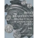 Switat Brakteatow Sredniowiesze w Zwierciadle Monet....