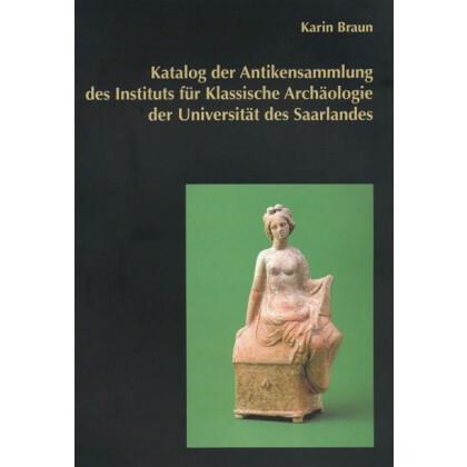Katalog der Antikensammlung Instituts- Saarland