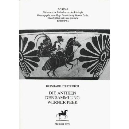 Die Antiken der Sammlung Werner Peek