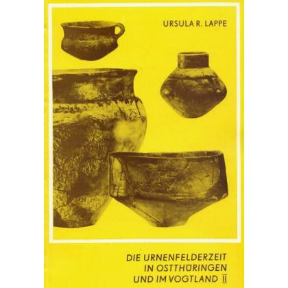 Die Urnenfelderzeit in Ostthüringen und im Vogtland II