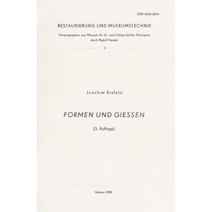 Formen und Giessen - Restaurierung und Museumstechnik 3