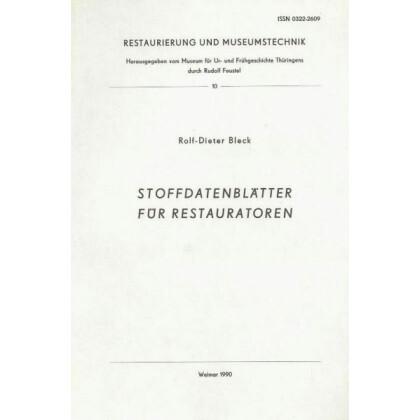 Stoffdatenblätter für Restauratoren - Restaurierung und Museumstechnik 10
