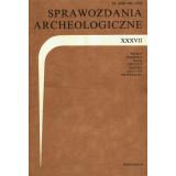 Sprawozdania Archeologiczne, Vol. XXXVII