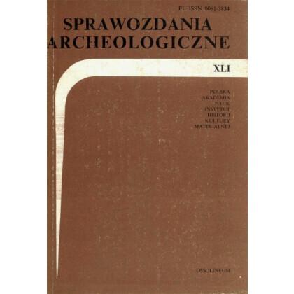 Sprawozdania Archeologiczne, Vol. XLI