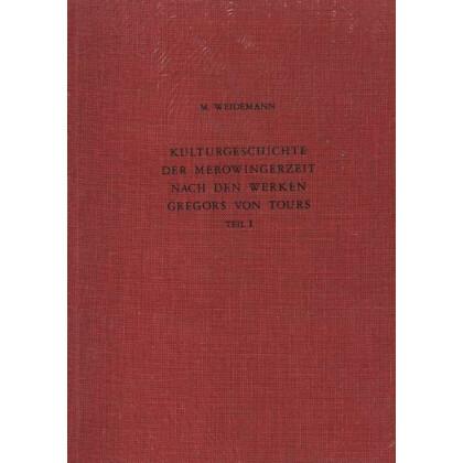 Kulturgeschichte der Merowingerzeit. 2 Bände
