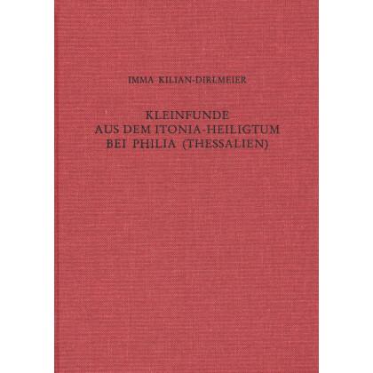 Kleinfunde aus dem Athena Itonia-Heiligtum bei Philia - Thessalien