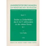 Studien zu Gräberfeldern des 6. bis 9. Jahrhunderts an der unteren Donau