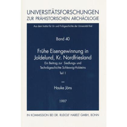 Frühe Eisengewinnung in Joldelund, Kreis Nordfriesland. Teil 1