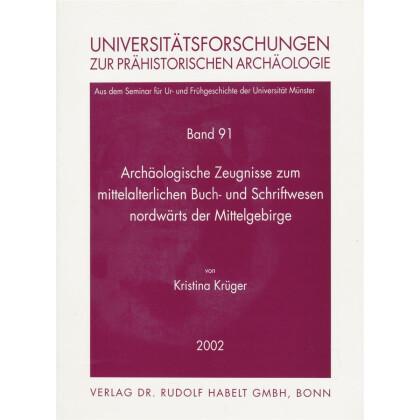 Archäologische Zeugnisse zum mittelalterlichen Buch- und Schriftwesen