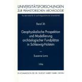 Geophysikalische Prospektion und Modellierung
