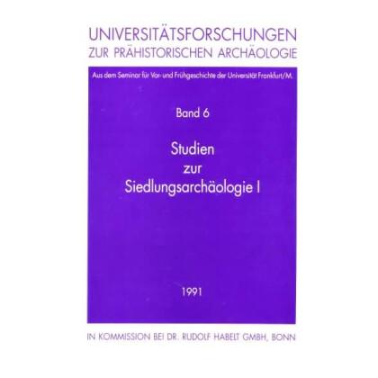 Studien zur Siedlungsarchäologie, Band I
