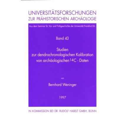 Studien zur dendrochronologischen Kalibration von archäologischen 14 C-Daten