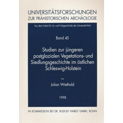 Studien zur jüngeren postglazialen Vegetations- und Siedlungsgeschichte