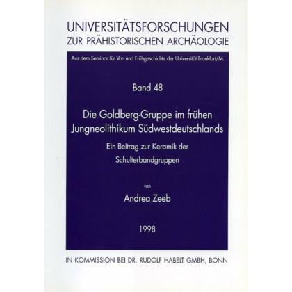 Die Goldberg-Gruppe im frühen Jungneolithikum Südwestdeutschlands