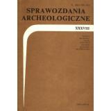 Sprawozdania Archeologiczne, Vol. XXXVIII