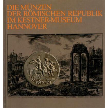 Die Münzen der Römischen Republik im Kestner-Museum Hannover