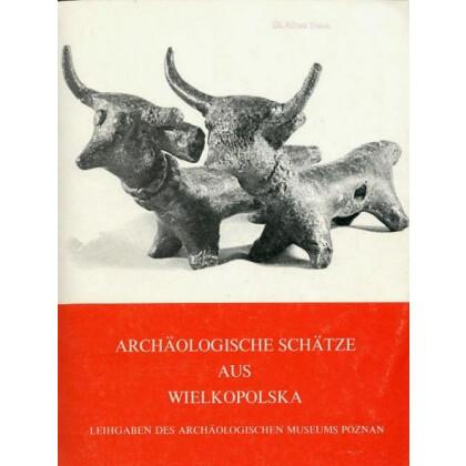 Archäologische Schätze aus Wielkopolska