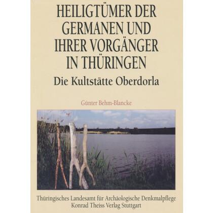 Heiligtümer der Germanen und ihrer Vorgänger in Thüringen - Die Kultstätte Oberdorla