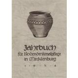 Bodendenkmalpflege in Mecklenburg, Jahrbuch 1954